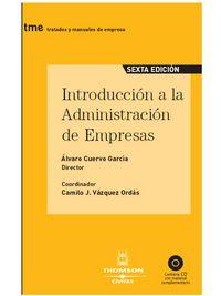 Introduccion A La Administracion De Empresas (6ª Ed. ) - Alvaro Cuervo Garcia