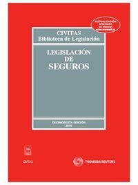 (16ª ED) LEGISLACION DE SEGUROS