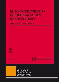 El procedimiento de declaracion de concurso - Rafael Bellido Penades