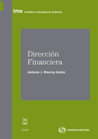 Direccion Financiera Ii - Mercados Y Seleccion De Carteras - Antonio J. Monroy Anton