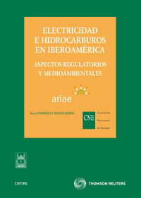 Electricidad E Hidrocarburos En Iberoamerica - Aa. Vv.