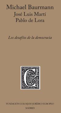 Los desafios de la democracia - Michael Baurmann