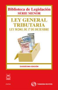(12ª ED) LEY GENERAL TRIBUTARIA