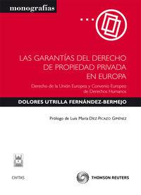 GARANTIAS DEL DERECHO DE PROPIEDAD PRIVADA EN EUROPA, LAS