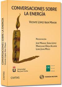 Conversaciones Sobre La Energia - Vicente Lopez-ibor Mayor