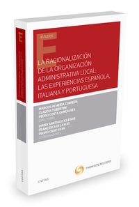MEDIDAS PARA LA RACIONALIZACION DE LA ORGANIZACION ADMINISTRATIVA LOCAL - LAS EXPRERIENCIAS ESPAÑOLA, PORTUGUESA E ITALIANA
