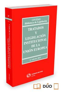 (9 Ed) Tratados Y Legislacion Institucional De La Union Europea - Aa. Vv.