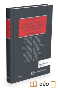 Problemas Practicos Y Actualidad Del Derecho De La Competencia (duo) - M. A. Recuerda Girela (coord. )