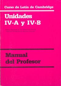 Curso De Latin De Cambridge Guia - Unidad Iv-A Y Iv-B - Aa. Vv.