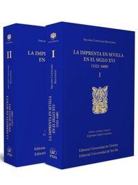 IMPRENTA EN SEVILLA EN EL SIGLO XVI, LA (1521-1600)