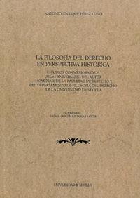FILOSOFIA DEL DERECHO EN PERSPECTIVA HISTORICA, LA