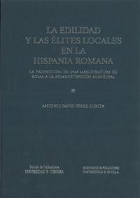 EDILIDAD Y LAS ELITES LOCALES EN LA HISPANIA