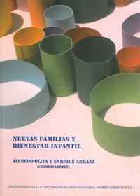Nuevas Familias Y Bienestar Infantil - Alfredo Oliva Delgado
