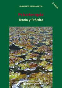 Psicoterapia - Teoria Y Practica - Francisco Ortega Bevia