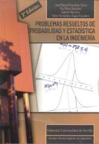 Problemas Resueltos De Probabilidad Y Estadistica En La Ingenieria - Jose Framiñan Torres
