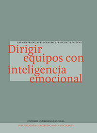 DIRIGIR EQUIPOS CON INTELIGENCIA EMOCIONAL
