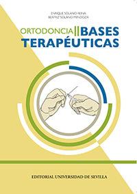 Ortodoncia Ii - Bases Terapeuticas - Enrique Solano Reina / Beatriz Solano Mendoza