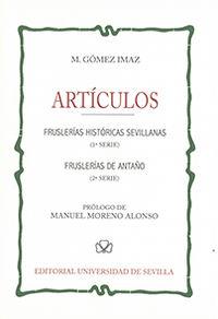 ARTICULOS - FRUSLERIAS HISTORICAS SEVILLANAS (1ª SERIE) - FRUSLERIAS DE ANTAÑO (2ª SERIE)