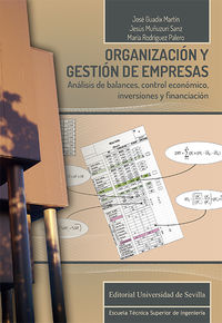 ORGANIZACION Y GESTION DE EMPRESAS - ANALISIS DE BALANCES, CONTROL ECONOMICO, INVERSIONES Y FINANCIACION