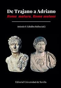 De Trajano A Adriano - Antonio F. Caballos Rufino (ed. )