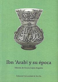 IBN'ARABI Y SU EPOCA