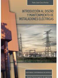 INTRODUCCION AL DISEÑO Y MANTENIMIENTO DE INSTALACIONES ELECTRICAS