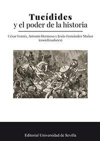 Tucidides Y El Poder De La Historia - Domingo Placido / Carlo Marcaccini / [ET AL. ]