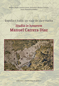 ESPAÑA E ITALIA - UN VIAJE DE IDA Y VUELTA - STUDIA IN HONOREM MANUEL CARRERA DIAZ