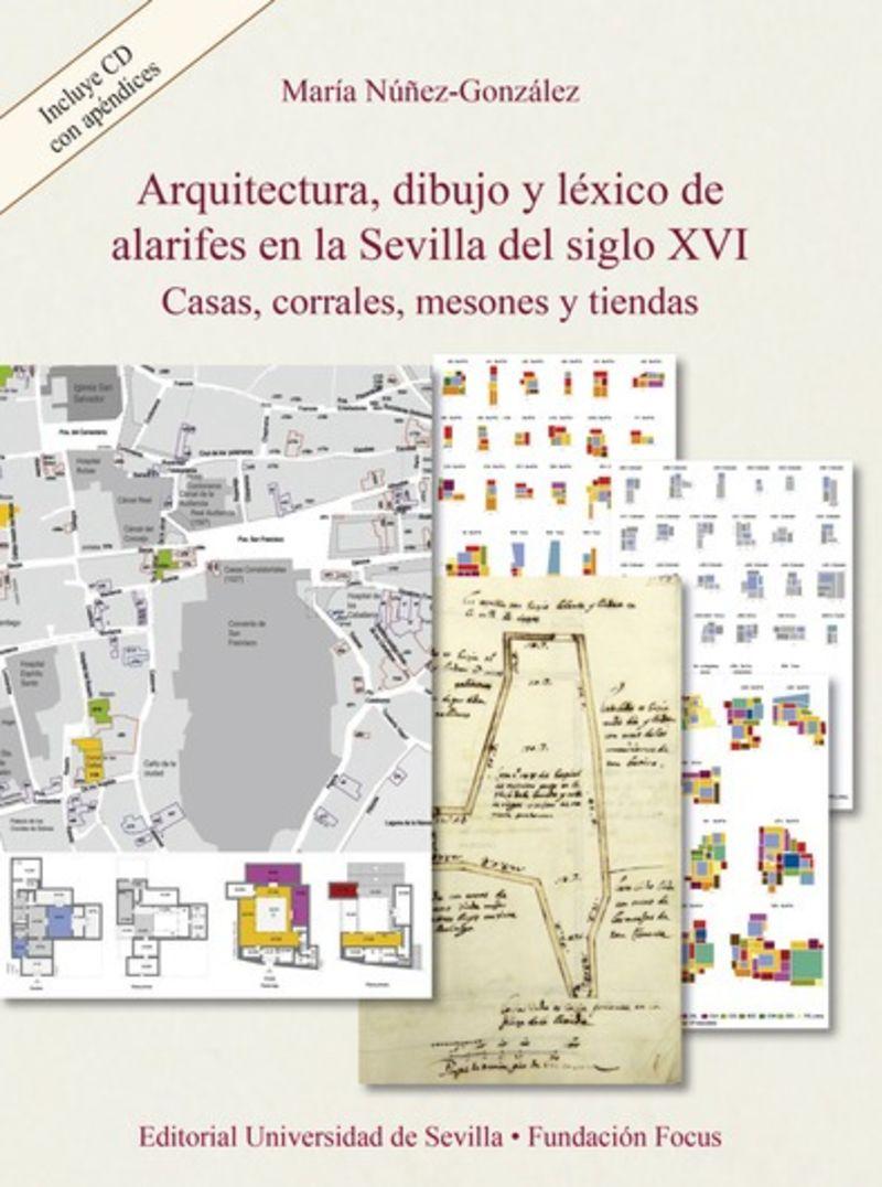 ARQUITECTURA, DIBUJO Y LEXICO DE ALARIFES EN LA SEVILLA DEL SIGLO XVI
