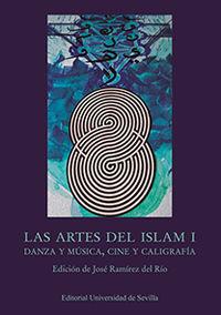 ARTES DEL ISLAM I, LAS - DANZA Y MUSICA, CINE Y CALIGRAFIA