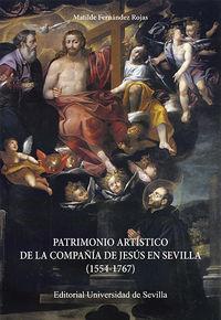 PATRIMONIO ARTISTICO DE LA COMPAÑIA DE JESUS EN SEVILLA (1554-1767)