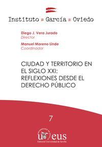 CIUDAD Y TERRITORIO EN EL SIGLO XXI: REFLEXIONES DESDE EL DERECHO PUBLICO