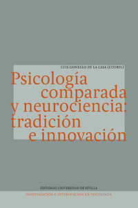 PSICOLOGIA COMPARADA Y NEUROCIENCIA - TRADICION E INNOVACION