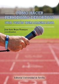 COMO HACER PERIODISMO DEPORTIVO - UNA VISION IBEROAMERICANA
