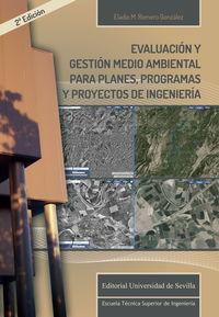 EVALUACION Y GESTION MEDIOAMBIENTAL PARA PLANES, PROGRAMAS Y PROYECTOS DE INGENIERIA