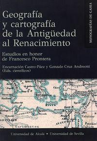 GEOGRAFIA Y CARTOGRAFIA DE LA ANTIGUEDAD AL RENACIMIENTO