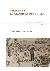 CHAVES REY, EL CRONISTA DE SEVILLA