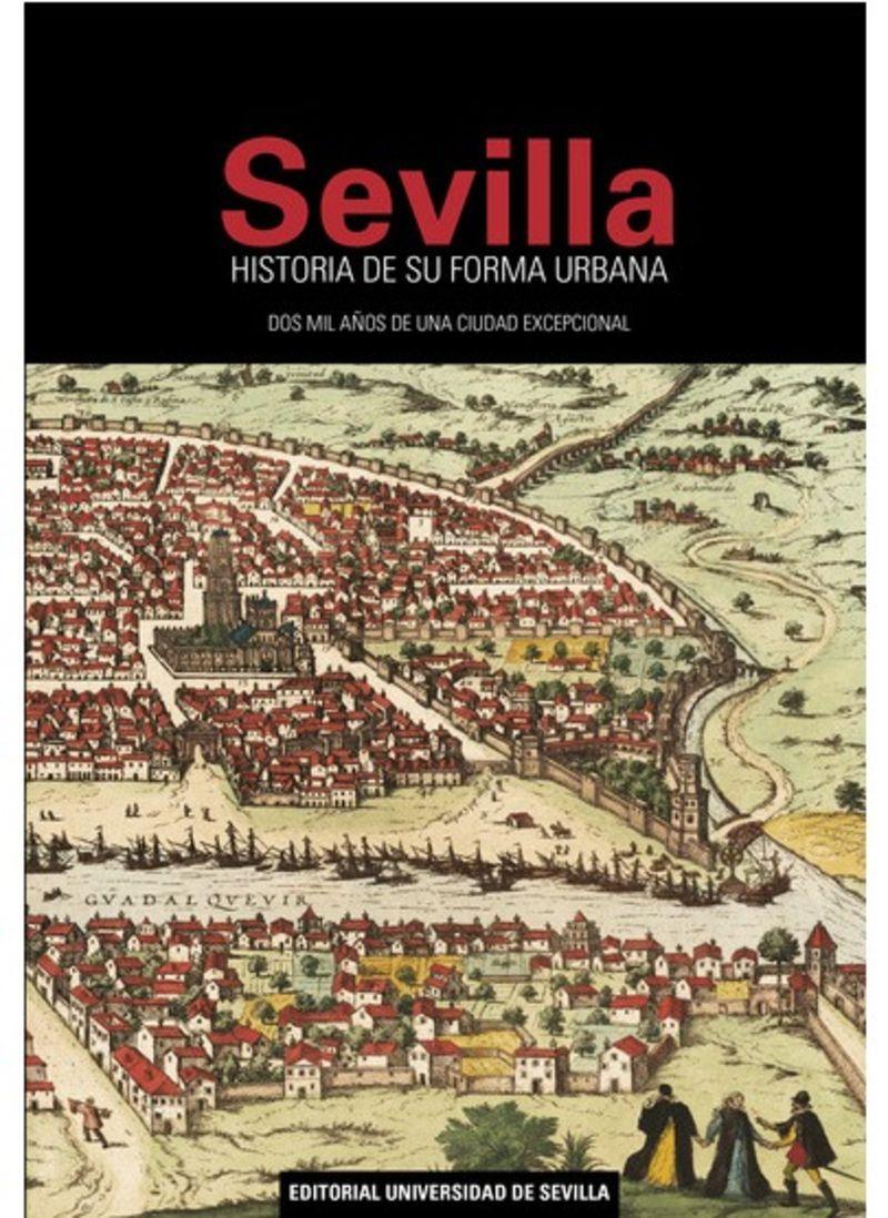 SEVILLA - HISTORIA DE SU FORMA URBANA