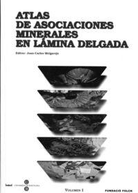 ATLAS DE ASOCIACIONES MINERALES EN LAMINA DELGADA (2 VOLS. )