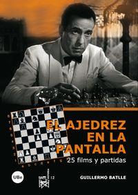 AJEDREZ EN LA PANTALLA, EL - 25 FILMS Y PARTIDAS