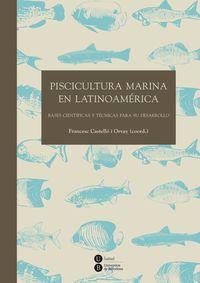 Piscicultura Marina En Latinoamerica - Francesc Astello I Orvay