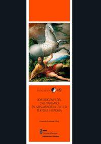 Origenes Del Cristianismo En Asia Menor, Los (a. 70-135) - Textos E Historia - Gonzalo Fontana Elboj