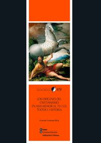 ORIGENES DEL CRISTIANISMO EN ASIA MENOR, LOS (A. 70-135) - TEXTOS E HISTORIA