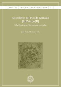 Apocalipsis Del Pseudo Atanasio [appsat (ar) Ii] - Juan-Pedro Monferrer Sala