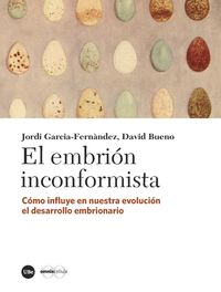 El embrion inconformista - Jordi Garcia-Fernandez / David Bueno Torrens