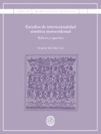 Estudios De Intertextualidad Semitica Noroccidental - Hebreo Y Ugaritico - Gregorio Del Olmo Lete