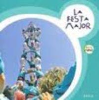 FESTA MAJOR, LA - PETITS MONS