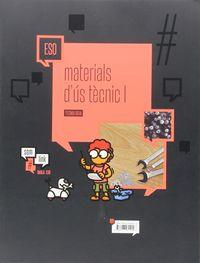 ESO - TECNOLOGIA 1 (CAT) - MATERIALS D'US TECNIC - #SOMLINK