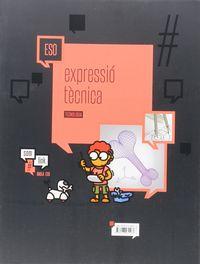 Eso - Tecnologia 3 (cat) - Expresio Tecnica - #somlink - Aa. Vv.