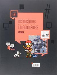ESO - TECNOLOGIA 4 - ESTRUCTURES I MECANISMES